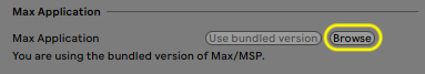 Live preferences section titled Max Application with Browse button highlighted
